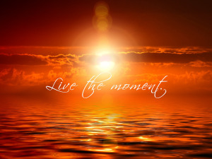 sunset- live the moment
